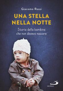 Una stella nella notte. Storia della bambina che non doveva nascere.pdf