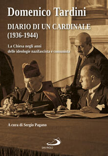 Diario di un cardinale (1936-1944). La Chiesa negli anni delle ideologie nazifascista e comunista.pdf