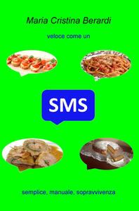 SMS. Semplice, manuale, sopravvivenza