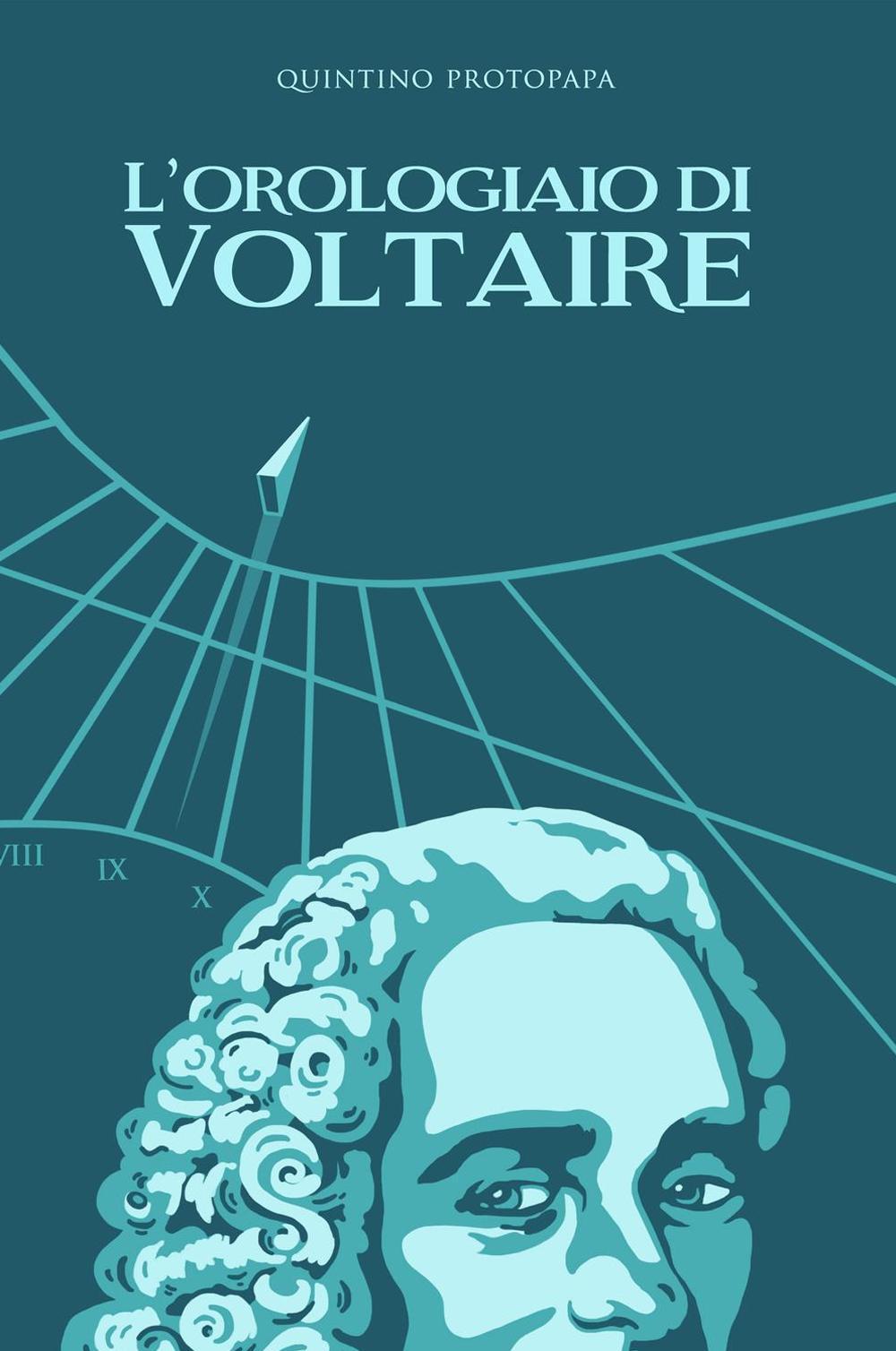 L' orologiaio di Voltaire