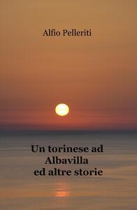 Un torinese ad Albavilla ed altre storie