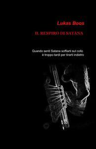 Il respiro di Satana - Luca Mazzeo - copertina