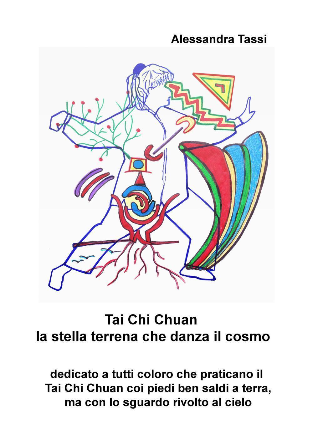 Tai Chi Chuan. La stella terrena che danza il cosmo
