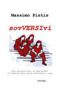 Sovversivi - Massimo Pistis - copertina