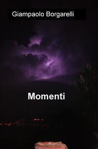 Momenti - Giampaolo Borgarelli - copertina