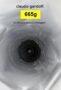 665g. Un diffusore acustico ultraleggero