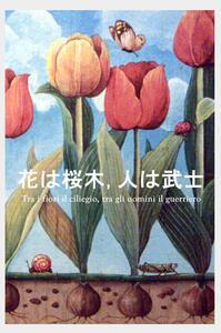 Tra i fiori il ciliegio, tra gli uomini il guerriero - Federica Leone - copertina