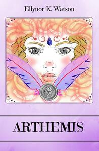 Arthemis. Il clan di Isferah - Ellynor K. Watson - copertina