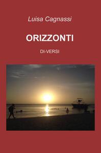 Orizzonti. Di-versi - Luisa Cagnassi - copertina