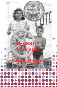 La bestia (e tempo) - Davide Benini - copertina