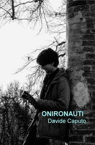Onironauti - Davide Caputo - copertina
