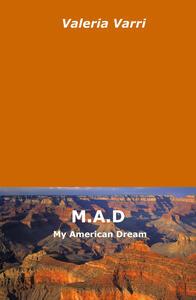 M.A.D. My American Dream - Valeria Varri - copertina