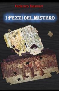 I pezzi del mistero - Federico Tassinari - copertina