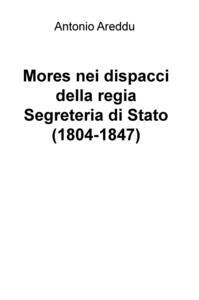 Mores nei dispacci della regia Segreteria di Stato (1804-1847)
