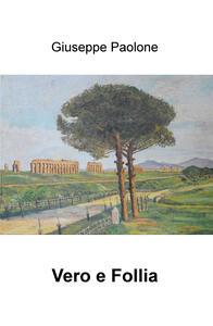 Vero e follia - Giuseppe Paolone - copertina