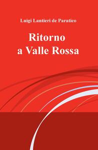 Ritorno a Valle Rossa