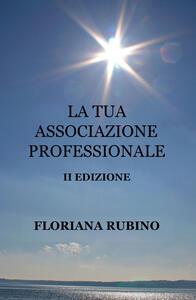 La tua associazione professionale
