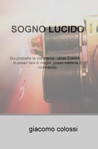 Sogno lucido - Giacomo Colossi - copertina