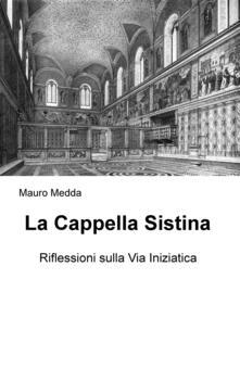 Criticalwinenotav.it La Cappella Sistina. Riflessioni sulla via iniziatica Image