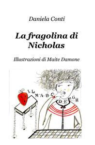 La fragolina di Nicholas - Daniela Conti - copertina