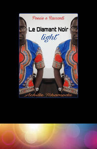 Le diamant noir. Light. Ediz. minor