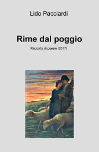 Rime dal poggio. Raccolta di poesie (2017)