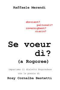 Se voeur di (a Rogoree)