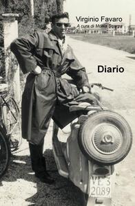 Diario. Racconti di vita durante la prigionia nel corso della seconda guerra mondiale - Virginio Favaro - copertina