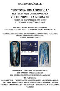 Sintonia immaginifica. Mostra di arte contemporanea. Catalogo della mostra (La Morra, 21 ottobre-5 novembre 2017). Ediz. illustrata - Mauro Giovanelli - copertina