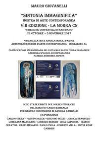 Sintonia immaginifica. Mostra di arte contemporanea. Catalogo della mostra (La Morra, 21 ottobre-5 novembre 2017). Ediz. illustrata