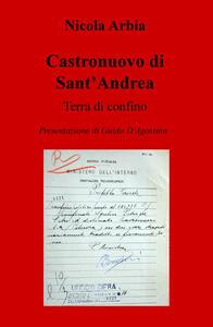 Castronuovo di Sant'Andrea. Terra di confino
