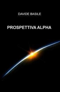 Prospettiva Alpha - Davide Basile - copertina