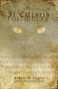 Il cifrario - Fedora D'Angelo - copertina