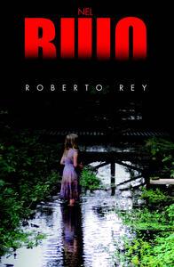 Nel buio - Roberto Rey - copertina