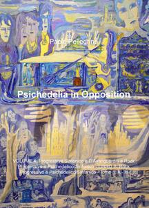 Psichedelia in opposition. Vol. 8: Rock progressivo e psichedelico sinfonico. - Paolo Pellegrino - copertina
