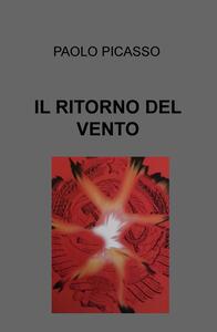 Il ritorno del vento - Paolo Picasso - copertina