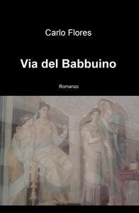 Via del Babbuino - Carlo Flores - copertina