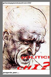 Politici chi? - Giuseppe Mastrorilli - copertina
