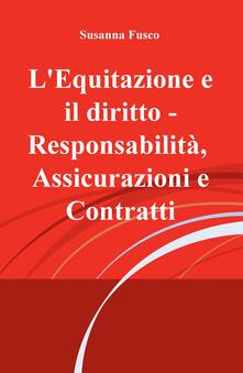 Daddyswing.es L' equitazione e il diritto. Responsabilità, assicurazioni e contratti Image