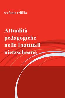 Festivalpatudocanario.es Attualità pedagogiche nelle Inattuali nietzscheane Image