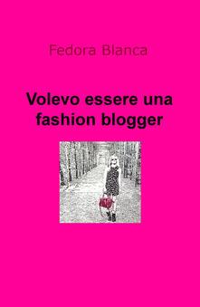 Promoartpalermo.it Volevo essere una fashion blogger Image