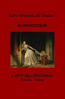 Antondemarirreguera.es Albaricoque. L'arte dell'esistenza. Il nulla-pieno Image