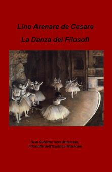 Filmarelalterita.it La danza dei filosofi. Una sublime nota musicale. Filosofia dell'estetica musicale Image