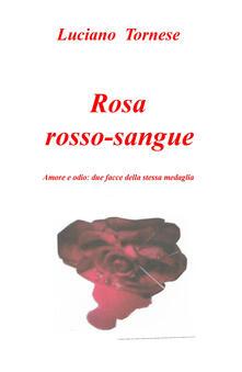 Charun.it Rosarossosangue. Amore e odio: due facce della stessa medaglia Image