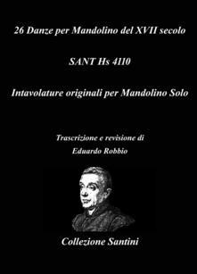Milanospringparade.it 26 danze per mandolino del XVII secolo. Sant Hs 4110 Image