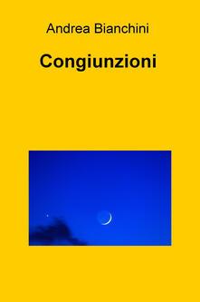 Congiunzioni - Andrea Bianchini - copertina