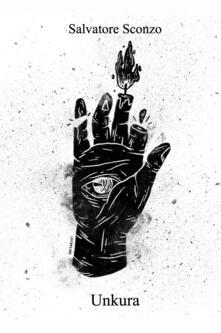 Unkura - Salvatore Sconzo - copertina
