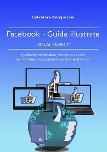 FaceBook Guida illustrata - VISUAL SMART I° ver.2 - Salvatore Campoccia - ebook