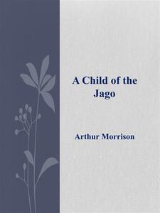 Achild of the Jago