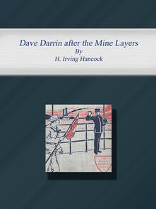 Dave Darrin after the Mine Layers
